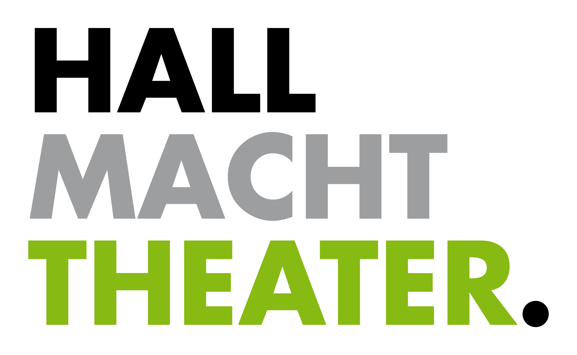 hall macht theater